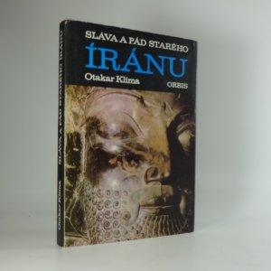 náhled knihy - Sláva a pád starého Íránu