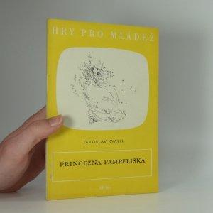 náhled knihy - Princezna Pampeliška : Pohádka o 3 dějstvích s prologem a 11 výjevy