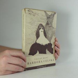 náhled knihy - Barbora Celská : drama lásky a moru o 4 aktech