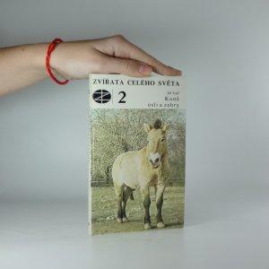 náhled knihy - Koně osli a zebry (Zvířata celého světa 2.)