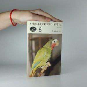 náhled knihy - Papoušci (Zvířata celého světa 6.)