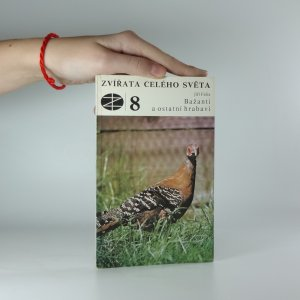 náhled knihy - Bažanti a oslavní hrabaví (Zvířata celého světa 8.)