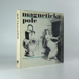 náhled knihy - Magnetická pole : [sborník]