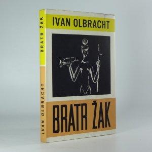 náhled knihy - Bratr Žak : román komediantského osudu, lásky a zrady