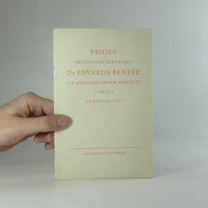 náhled knihy - Projev presidenta republiky Dr. Edvarda Beneše na Staroměstském náměstí v Praze 16. května 1945
