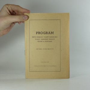 náhled knihy - Program prvé domácí vlády republiky, vlády Národní fronty Čechů a Slováků