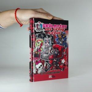 náhled knihy - Monster High. Ghúlmošky na věky věků