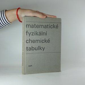 náhled knihy - Matematické fyzikální chemické tabulky pro střední školy