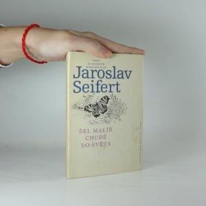 náhled knihy - Šel malíř chudě do světa (Verše k obrázkům Mikoláše Alše)
