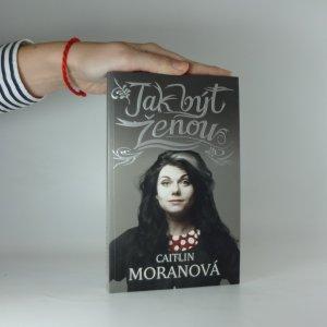 náhled knihy - Jak být ženou