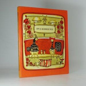 náhled knihy - Dva kohoutci : ukrajinské národní písničky a pohádka