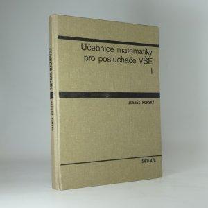 náhled knihy - Učebnice matematiky pro posluchače VŠE. 1. [díl]