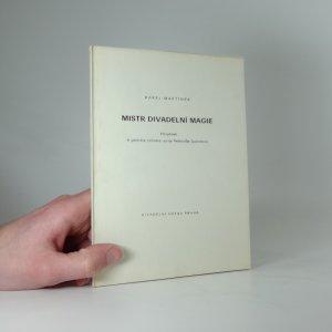 náhled knihy - Mistr divadelní magie : příspěvek k portrétu režiséra Jurije Petroviče Ljubimova