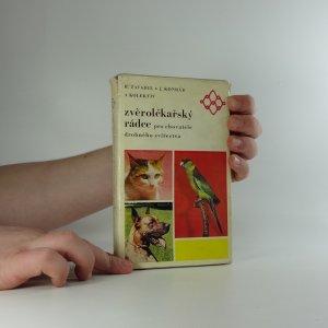 náhled knihy - Zvěrolékařský rádce pro chovatele drobného zvířectva : Praktická příručka
