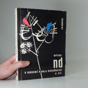 náhled knihy - Opera ND v období Karla Kovařovice díl II. (1912-1920)