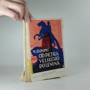náhled knihy - Od Petra Velikého do Lenina : dějiny revolučního hnutí v Rusku, (1700-1918)