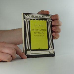 náhled knihy - Jak je důležité mít Filipa : lehkovážná komedie pro vážné lidi