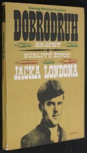 náhled knihy - Dobrodruh : Krátky búrlivy život Jacka Londona