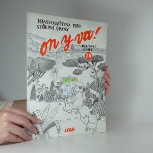 náhled knihy - On y va!: francouzština pro střední školy: pracovní sešit.  2A