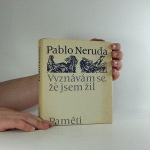 náhled knihy - Vyznávám se, že jsem žil : paměti