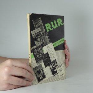 náhled knihy - R.U.R. = Rossum's Universal Robots : kolektivní drama o vstupní komedii a třech dějstvích