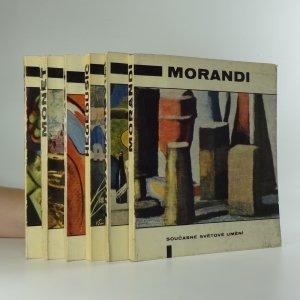 náhled knihy - Morandi : Pirosmanišvili : Hegedušič : Ernst : Monet : Chagall (6 svazků)