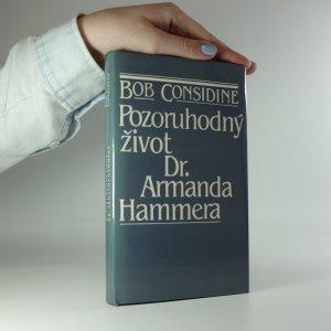 náhled knihy - Pozoruhodný život Dr. Armanda Hammera