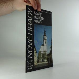 náhled knihy - Nové hrady v jižních čechách. Kostel a klášter servitů.
