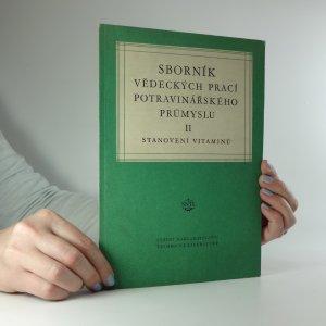 náhled knihy - Sborník vědeckých prací potravinářského průmyslu : 2. část, Stanovení vitaminů