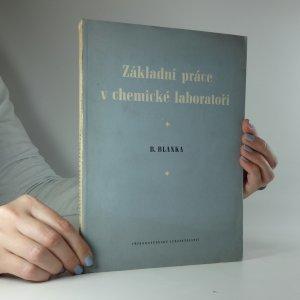 náhled knihy - Základní práce v chemické laboratoři