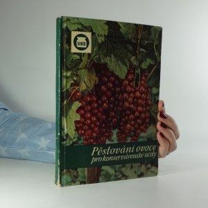 náhled knihy - Pěstování ovoce pro konservárenské účely