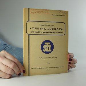 náhled knihy - Kyselina sorbová a její použití v potravinářském průmyslu