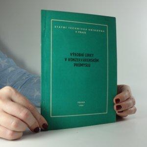 náhled knihy - Výrobní linky v konzervárenském průmyslu
