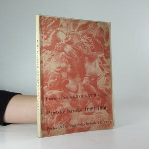 náhled knihy - Pražské baroko - výstava umění v Čechách XVII.-XVIII. století 1600-1800
