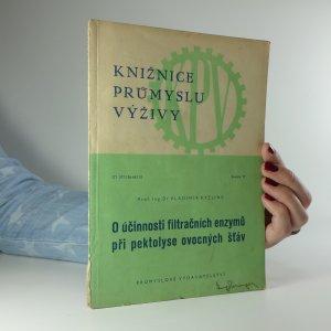 náhled knihy - O účinnosti filtračních enzymů při pektolyse ovocných šťáv