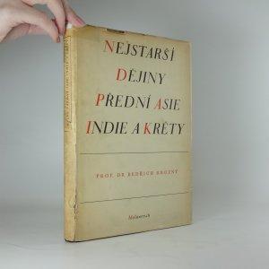 náhled knihy - Nejstarší dějiny přední Asie, Indie a Kréty (podpis B. Hrozný)