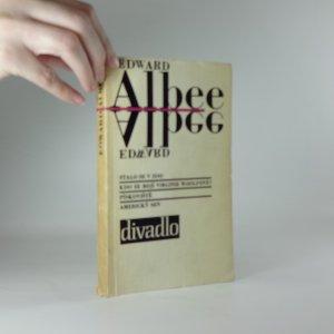 náhled knihy - Divadlo (Stalo se v zoo; Pískoviště; Americký sen; Kdo se bojí Virginie Woolfové?)