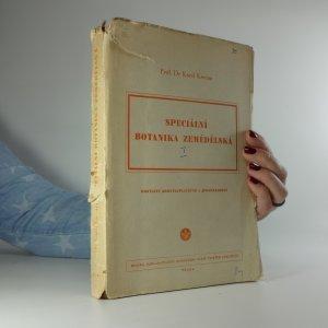 náhled knihy - Speciální botanika zemědělská. Část 3, Rostliny srostloplátečné a jednoděložné