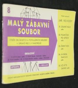 náhled knihy - Malý zábavní soubor. 8 výběr melodií Jar. Vejvody v úpravě pro 3-9 nástrojů