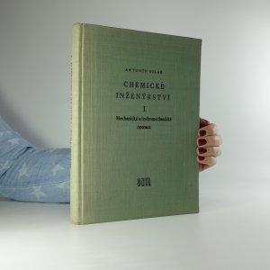 náhled knihy - Chemické inženýrství. 1. Díl. Mechanické a hydromechanické operace