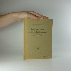náhled knihy - Die Konservierung von Obsthalbfabrikaten mit Schwefeldioxyd