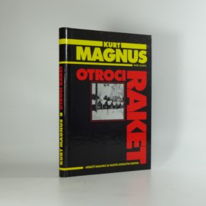 náhled knihy - Otroci raket : němečtí badatelé za rudým ostnatým drátem