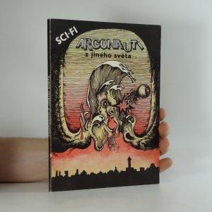 náhled knihy - Argonauti z jiného světa : (Antologie Science Fiction)