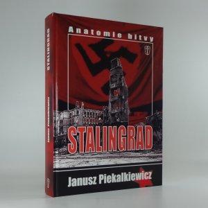 náhled knihy - Stalingrad : anatomie bitvy