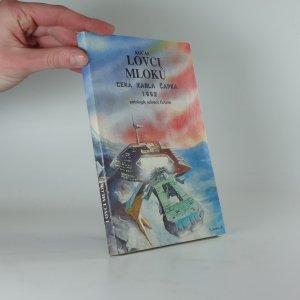 náhled knihy - Lovci mloků : Antologie sci-fi : Výběr z nejlepších sci-fi povídek ze soutěže O Cenu Karla Čapka 1992