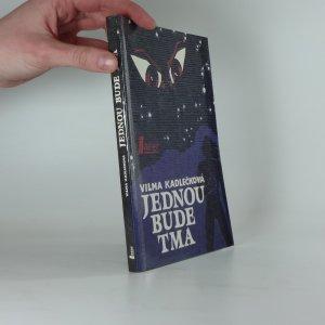 náhled knihy - Jednou bude tma