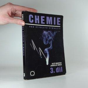 náhled knihy - Chemie pro čtyřletá gymnázia, 3. díl