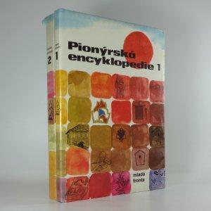 náhled knihy - Pionýrská encyklopedie I.-II. díl