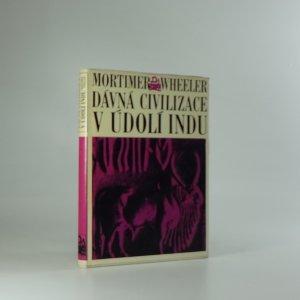 náhled knihy - Dávná civilizace v údolí Indu