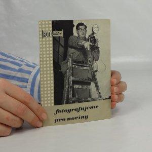 náhled knihy - Fotografujeme pro noviny